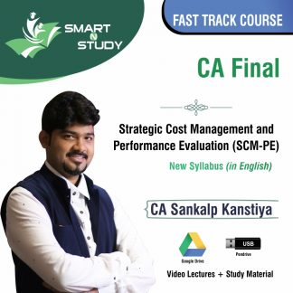 CA Final Strategic Cost Management and Preformance Evaluation (SCM-PE) by CA Sankalp Kanstiya (new syllabus in English) Fast Track Course