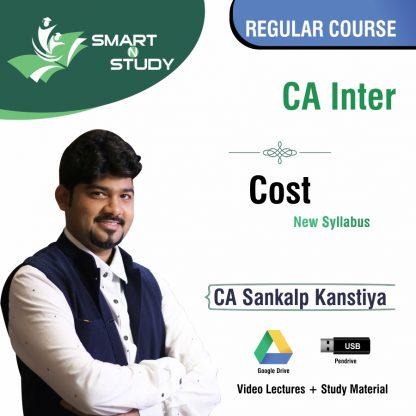 CA Inter Cost by CA Sankalp Kanstiya (new syllabus) Regular Course