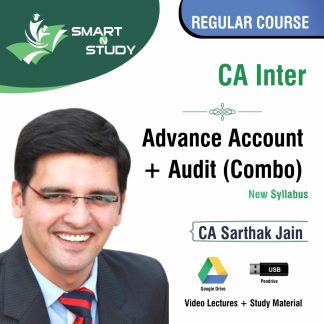 CA Inter Advanced Account+Audit (combo) by CA Sarthak Jain (new syllabus) Regular Course