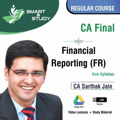 CA Final Financial Reporting (FR) by CA Sarthak Jain (new syllabus) Regular Course