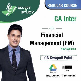 CA Inter Financial Management (FM) by CA Swapnil Patni (new syllabus) Regular Course