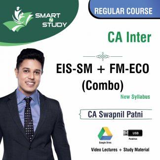 CA Inter EIS-SM+FM-ECO (Combo) by CA Swapnil Patni Regular Course (new syllabus)