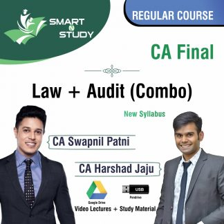 CA Final Law+Audit (Combo) by CA Swapnil Patni and CA Harshad Jaju (new syllabus) Regular Course
