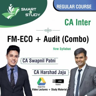 CA Inter FM-ECO+Audit (Combo) by CA Swapnil Patni and CA Harshad Jaju Regular Course