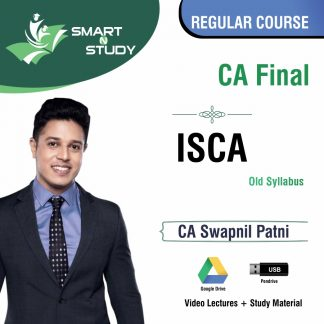 CA Final ISCA by CA Swapnil Patni (old syllabus) Regular course