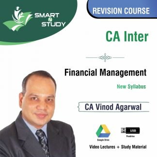 CA Inter Financial Management by CA Vinod Agarwal (new syllabus) Revision Course