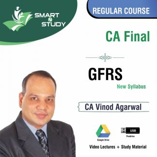 CA Final GFRS by CA Vinod Agarwal (new syllabus) Regular Course