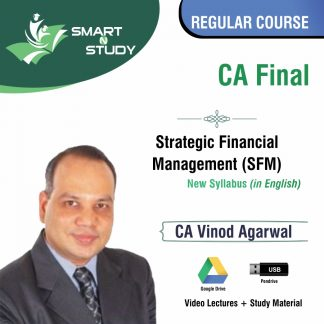 CA Final Strategic Financial Management (SFM) by CA Vinod Agarwal (new syllabus in English) Regular Course