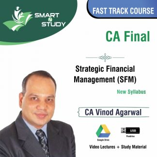 CA Final Strategic Management (SFM) by CA Vinod Agarwal (new syllabus) Fast Track Course
