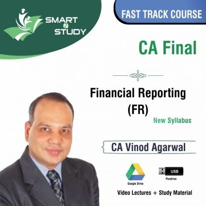 CA Final Finanial Reporting by CA Vinod Agarwal (new syllabus) Fast Track Course