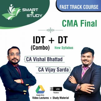 CMA Final IDT+DT (combo) by CA Vishal Bhattad and CA Vijay Sarda (new syllabus) Fast track Course