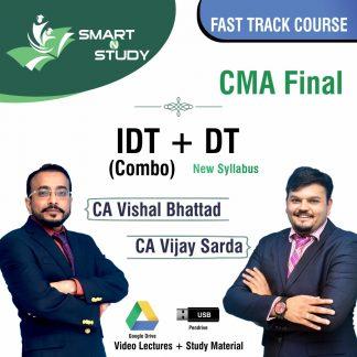 CMA Final IDT+DT (combo) by CA Vishal Bhattad and CA Vijay Sarda (new syllabus) Fast track Course