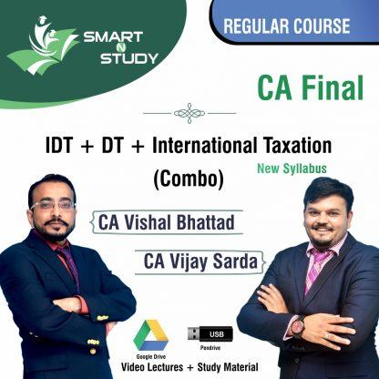 CA Final IDT+DT+International Taxation (combo) by CA Vishal Bhattad and CA Vijay Sarda (new syllabus) Regular Course
