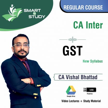 CA Inter GST by CA Vishal Bhattad (new syllabus) Regular Course