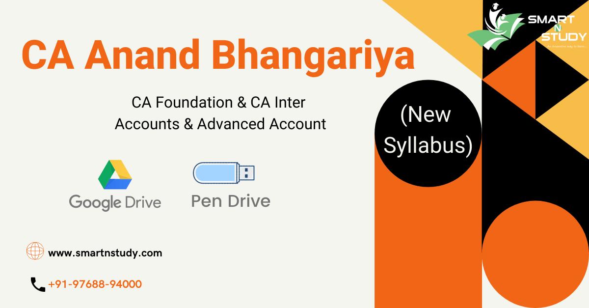 CA Anand Bhangariya CA Foundation & CA Inter Accounts & Advanced Accounts