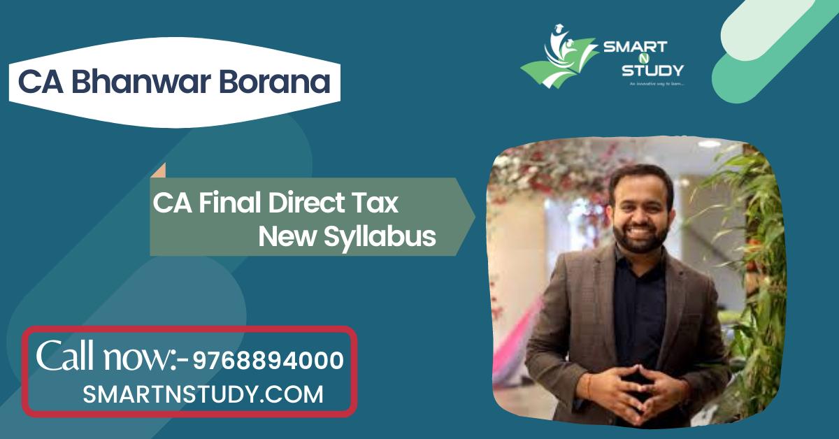 CA Bhanwar Borana Direct Tax CA Final