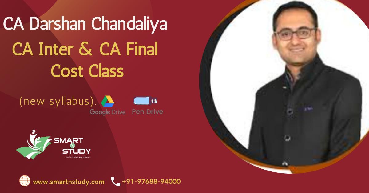 CA Darshan Chandaliya CA Inter & CA Final Cost (new syllabus)