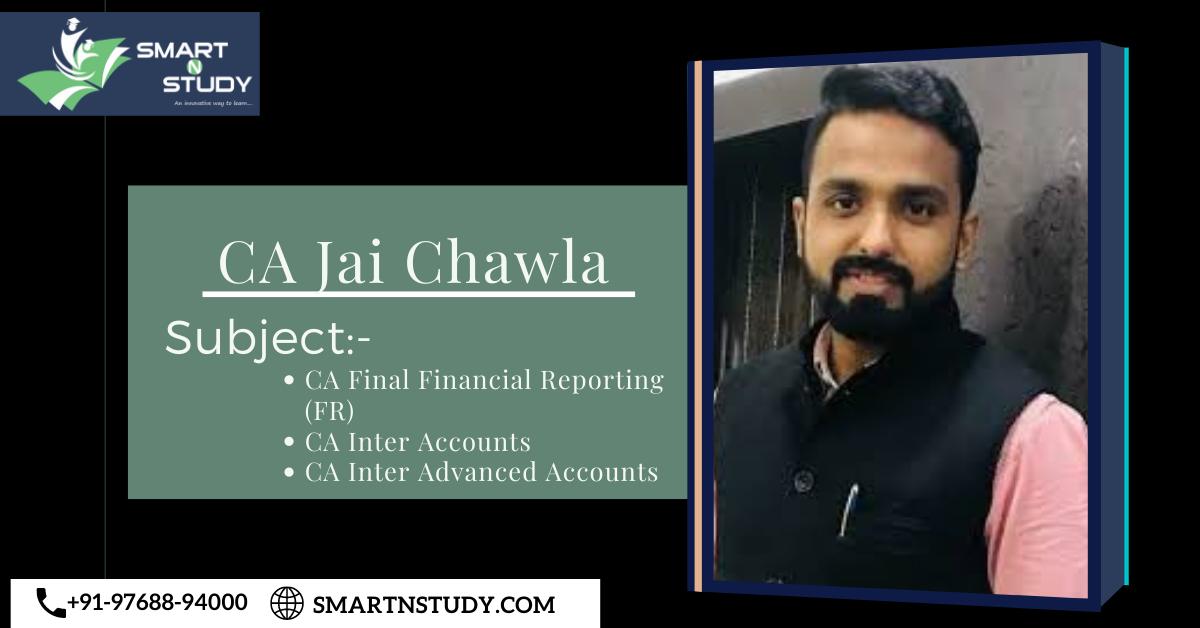 CA Jai Chawla FR, Accounts, & Advanced Accounts