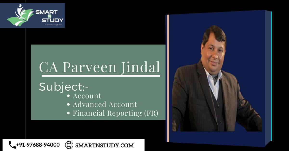CA Parveen Jindal- FR & AD