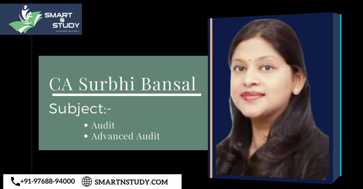 CA Surbhi Bansal:- Audit