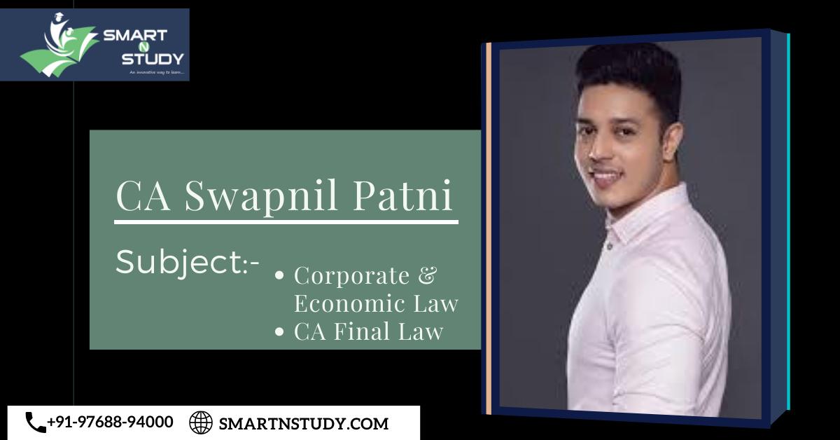 CA Swapnil Patni CA Final Law CLasses